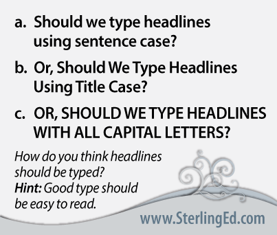 How do you type headlines?